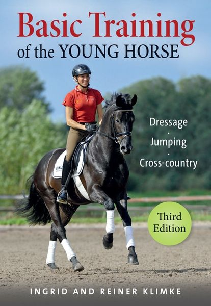 Basic Training of the Young Horse: 3rd Edition