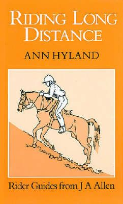 Riding Long Distance by Ann Hyland